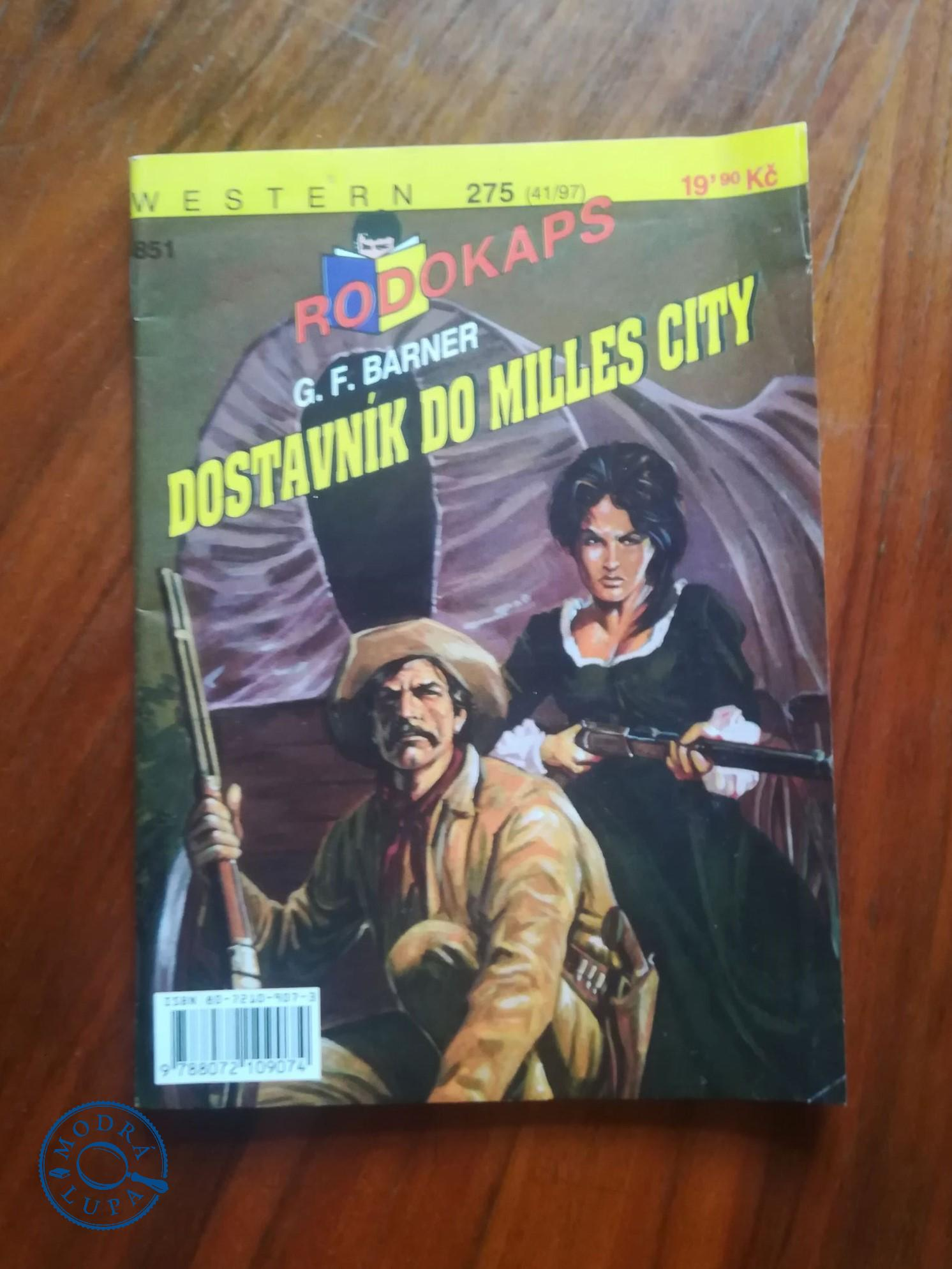 G. F. BARNER - Dostavník do Milles City