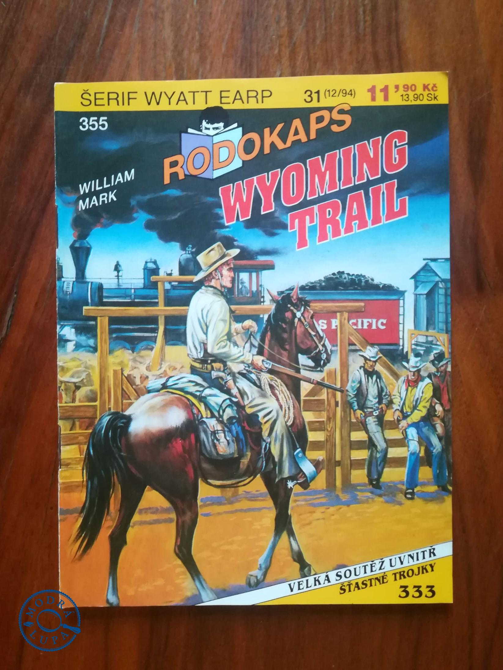 WILLIAM MARK - Wyoming Trail