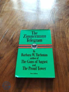 BARBARA W. TUCHMAN - The Zimmermann Telegram